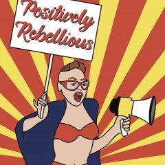 Positive Rebel